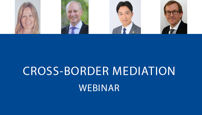 Cross-Border Mediation - Webinar Sponsored by the International and Litigation Sections of the California Lawyers Association
